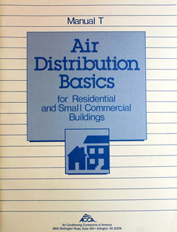 Air Distribution Basics for Residential and Small Commercial Buildings